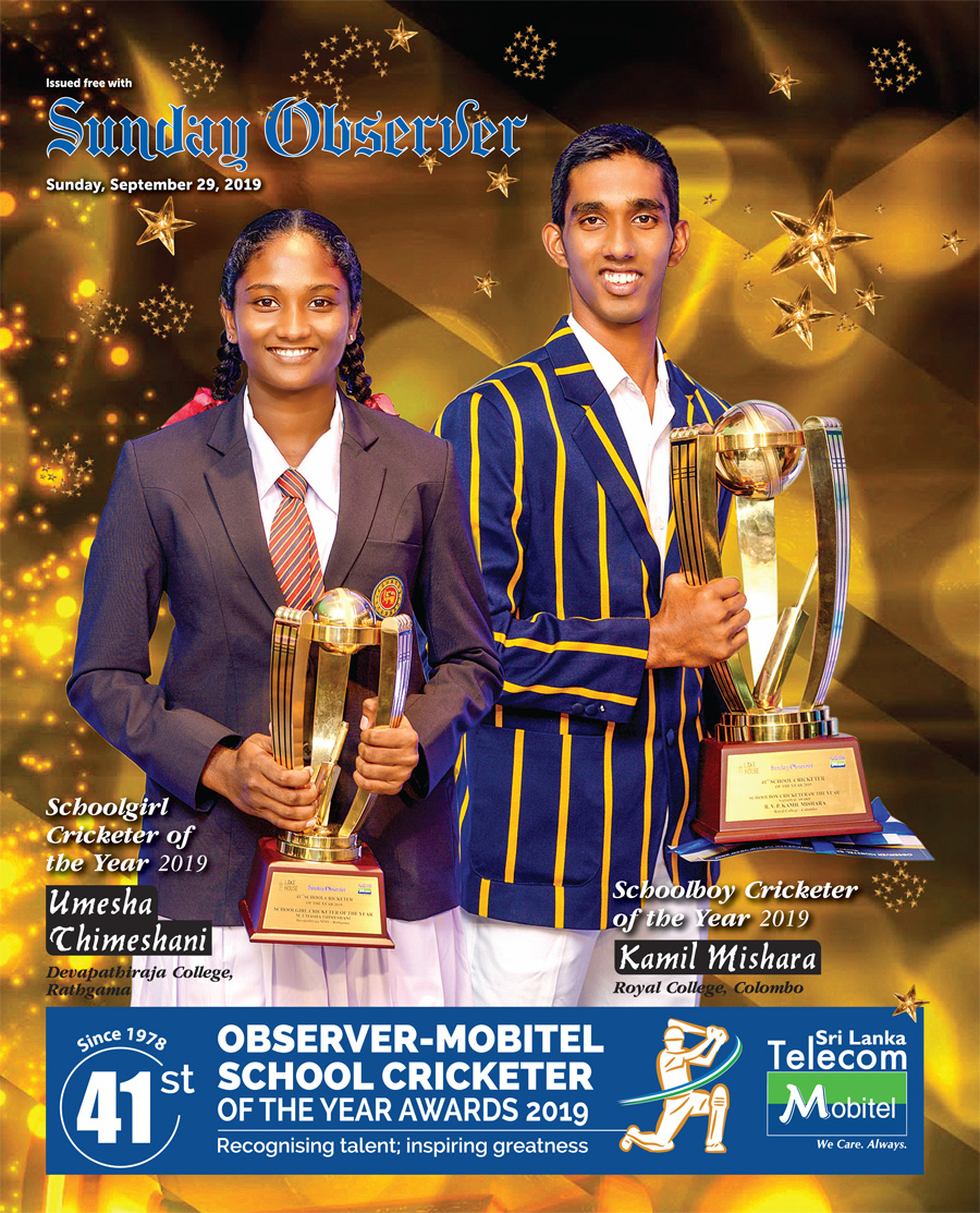 Schoolgirl Cricketer of the Year 2019, Umesha  (Devapathiraja College, Rathgama) and Schoolboy Cricketer of the Year 2019,  Kamil ( Royal College, Colombo )