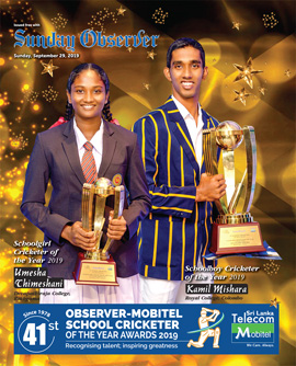 Observer-Mobitel School Cricketer of the Year Awards 2019 Special Supplement