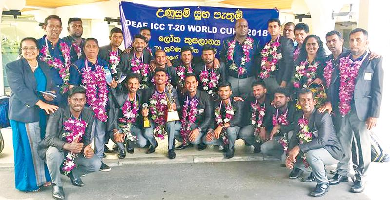 The champion Sri Lanka cricket team that won the T20 World Cup for deaf players comprising Gimadu Malkam (captain), Sumudu Lanka (vice captain), Tharaka Sampath Jayasinghe, Lakshan Fernando, Tharindra Deepika Wimalaweera, Goyum Shanaka Walgama (wicket-keeper), Chamara Dishan, Asanka Manjula, Udaya Lakmal, Rajitha Asanka, Alenross Kalep, Ushan Lakshitha, Nuwan Hasaranga, Dinuka Sachin and Janaka Tharanga along with officials Indrani Ariyaratne (manager), Jayalath Aponso (coach), Ushantha Gunartne (assistant