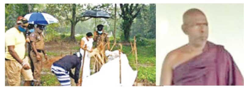 The place where Ven. Dhammasiri Thera's remains were found-Ven. Uduwila Dhammasiri Thera